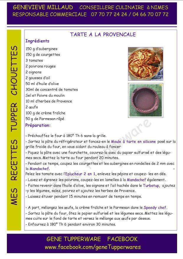 Entrée - Tarte à la provencale - aubergines, courgettes, tomates, poivrons - Tupperware