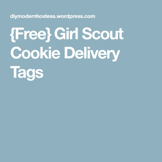 {Free} Girl Scout Cookie Delivery Tags