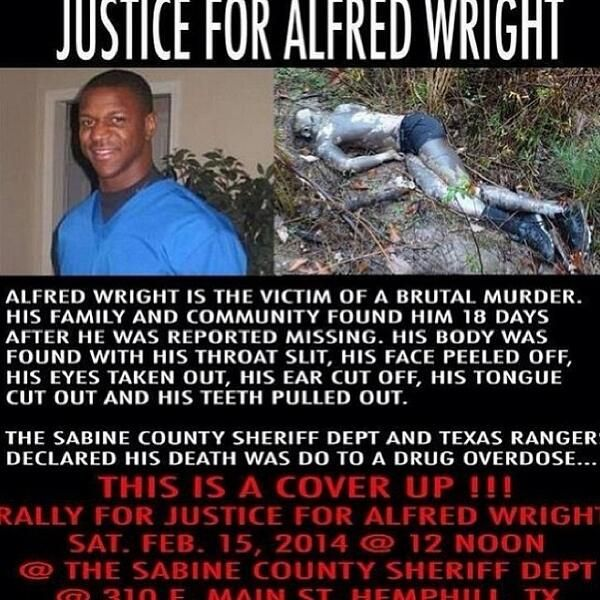 Alfred Wright's body was found by the Jasper Texas community after law enforcement had called off their search. He enjoyed an intershade marriage and was lynched for it in November 2013. His body once found was called accidental death not a murder! Remember Jasper, #RobertByrd was killed by truck dragging in 1998.