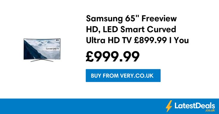 "Samsung 65"" Freeview HD, LED Smart Curved Ultra HD TV £899.99 If You BNPL, £999.99 at Very.co.uk"