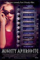 Mighty Aphrodite (1995). [R] 95 mins. Starring: Woody Allen, Helena Bonham Carter, Michael Rapaport, F. Murray Abraham, Mira Sorvino, Olympia Dukakis, David Ogden Stiers and Jack Warden