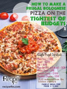 Frugal Family Meals: How To Make A Frugal Bolognese Pizza On The Tightest Of Budgets
