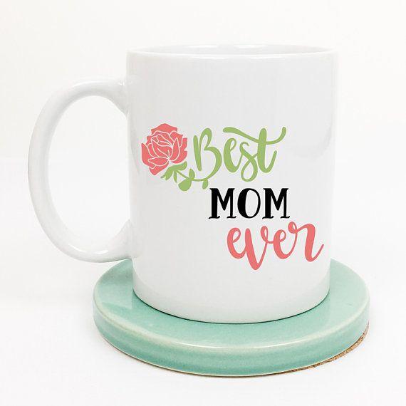 Best Mom Ever Mug For Gift Moms Birthday
