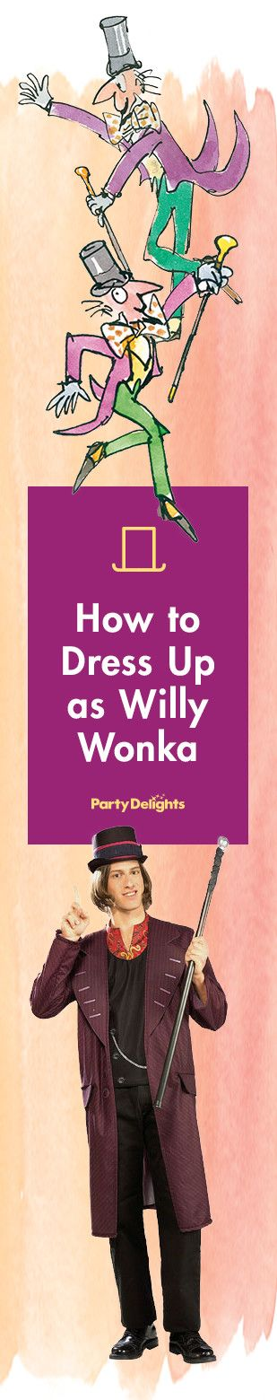 Find out how to dress up as the eccentric Willy Wonka from Charlie and the Chocolate Factory with our Willy Wonka costume ideas. Perfect for Roald Dahl Day, Dahlicious Dress Up Day or World Book Day.