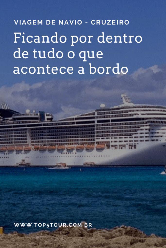 Vai viajar de navio? Saiba como ficar por dentro de tudo o que acontece a bordo e não perca nada na sua viagem
