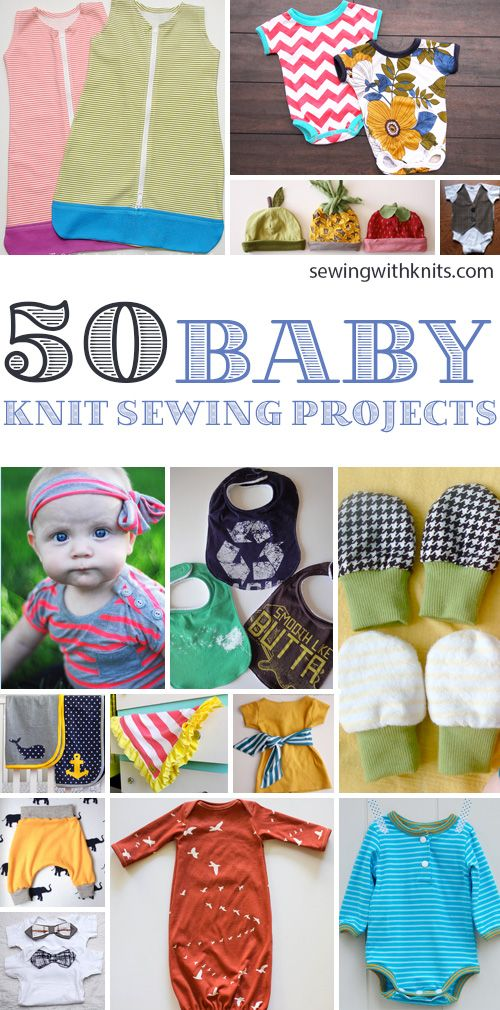 There is nothing better than a baby in some cozy knits! Here are our favorite 50 knit sewing projects for all of the babies in your life. Most are great for beginners!