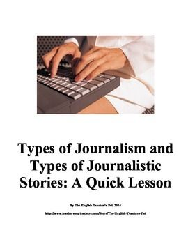 types of journalistic writing Reveals the relationships among hard news writing, opinion writing, journalistic critique, and column writing,.