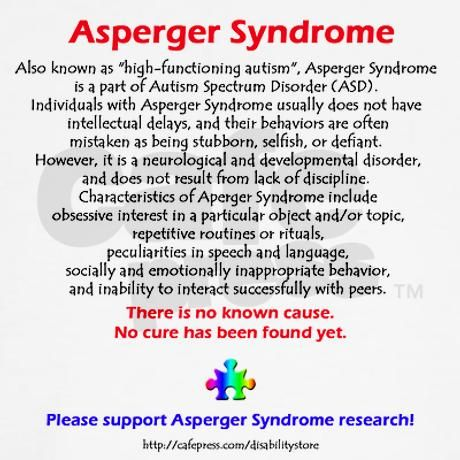 aspergers syndrome Children with asperger's syndrome have the following characteristics: delayed social maturity and social reasoning difficulty making friends and often teased by other children difficulty with the communication and control of emotions unusual language abilities that include advanced vocabulary and syntax but delayed.