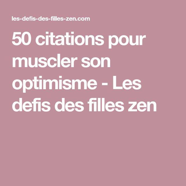 50 citations pour muscler son optimisme - Les defis des filles zen