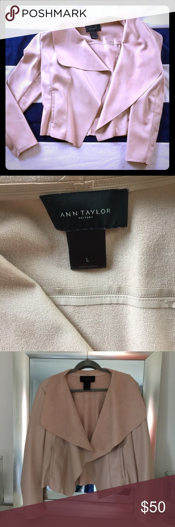Blush Leather / Suede Jacket Blush (light pink) leather and suede jacket. Wide lapel design with a stretch band in the under sleeve.  Super cute, classy and perfect for spring! Ann Taylor Factory Jackets & Coats Blazers