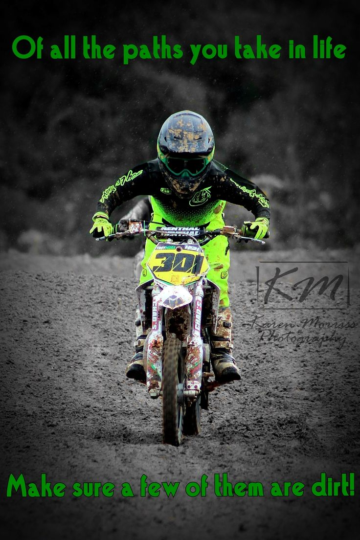 A Few Of Them Are Dirt Motocross Girls Motocross Quotes