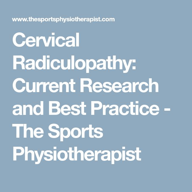 Cervical Radiculopathy: Current Research and Best Practice - The Sports Physiotherapist
