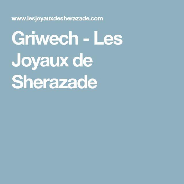 Griwech - Les Joyaux de Sherazade