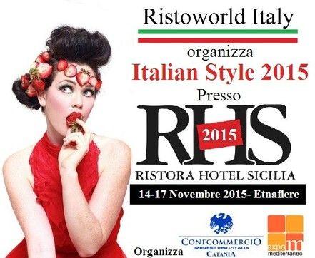 EVENTI - Ristoworld Italy Rassegna Internazionale Italian Style dal 14 al 17 Novembre 2015