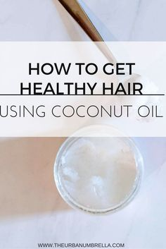 How to Use Coconut Oil to Get Healthy Hair || Want gorgeous healthy hair? Learn how you can get seriously beautiful hair using coconut oil these 4 easy ways!