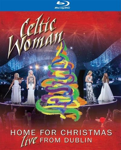Celtic Woman Home For Christmas Live From Dublin 2013 BDRip x264