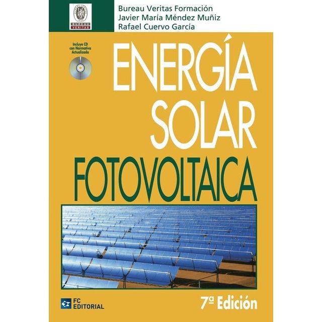 Energia Solar Fotovoltaica 7ª Ed En 2020 Energia Solar Energia Renovable Y Sol
