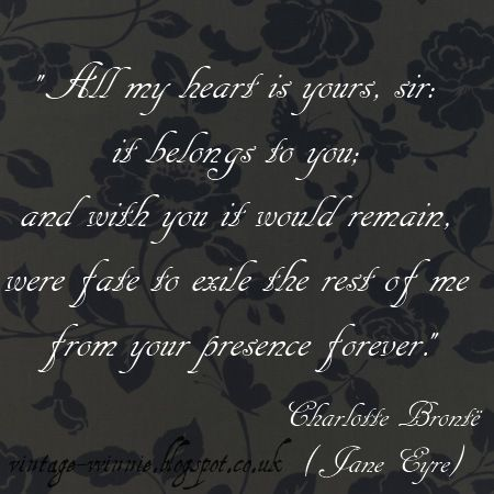 Jane Eyre Novel Quotes | Poems, Quotes and Prose: Jane Eyre Quote - Charlotte Brontë