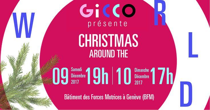 GICCO CONCERT: CHRISTMAS AROUND THE WORLD, 9 - 10 December 2017