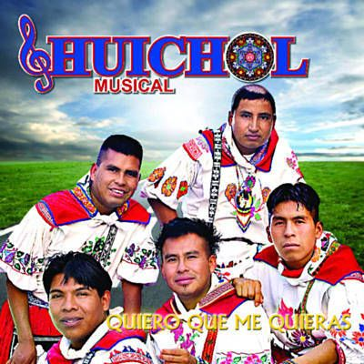 Quiero Que Me Quieras - Huichol Musical