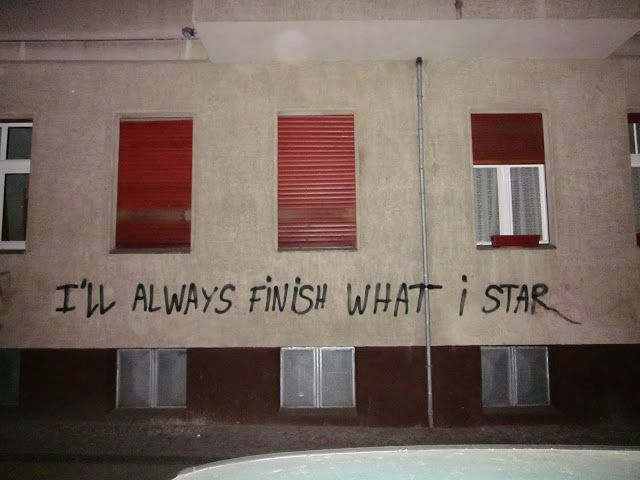 I'LL ALWAYS FINISH WHAT I STAR - Notes of Berlin