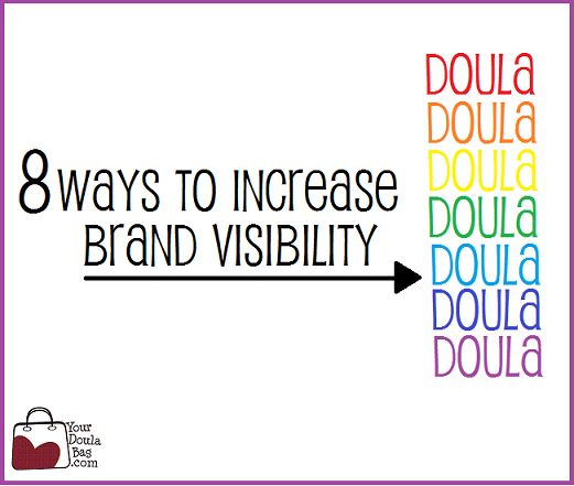 Your doula business is your brand! Make it great with these great tips.
