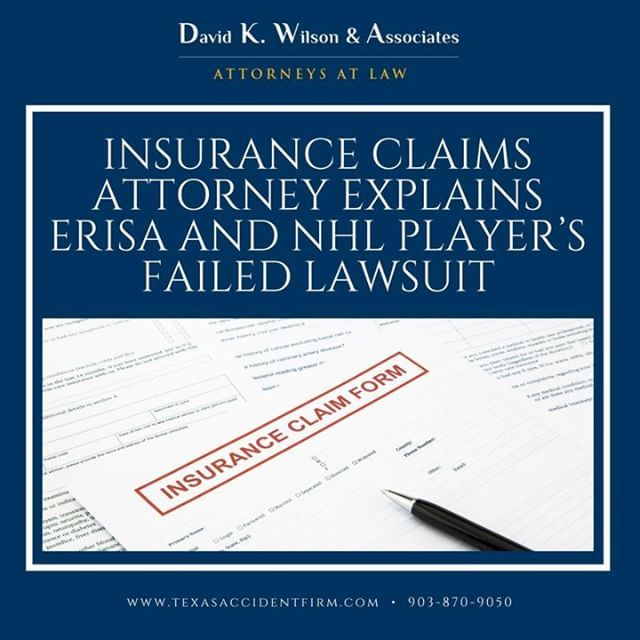 Insurance Claims Attorney Explains Erisa And Nhl Players Failed Lawsuit Https Ift Tt 2knhvuj Texasaccid Personal Injury Lawyer Injury Lawyer Attorney At Law