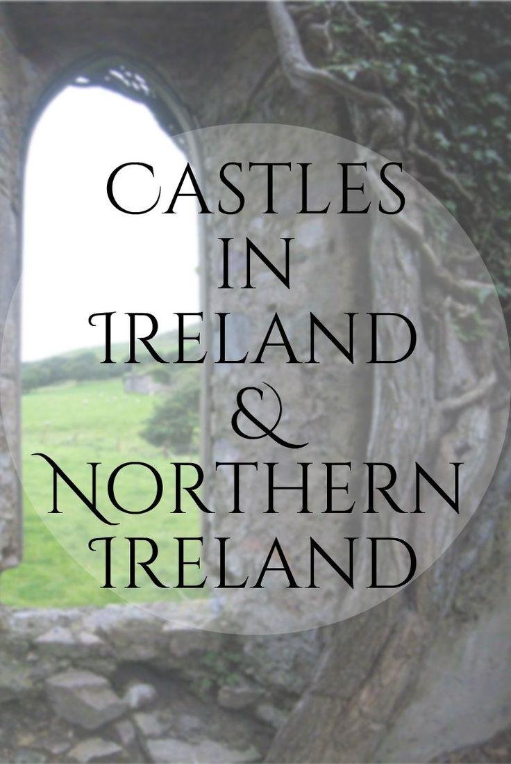 Castles to explore in Ireland & Northern Ireland • Wandering Intentions