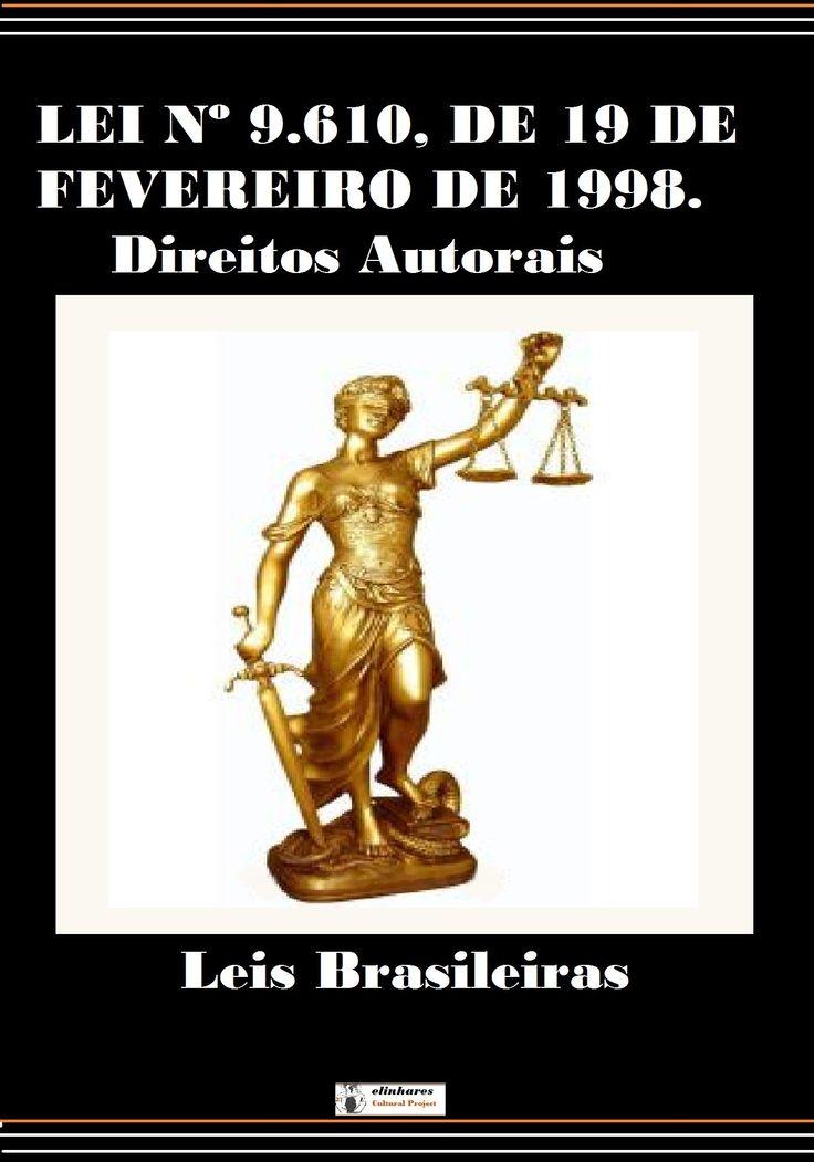 http://elinhares.com/portugues-ebooks/58-lei-9610-direitos-autorais.html