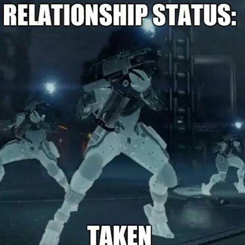 Destiny (Bungie Game) | Relationship Status: Taken