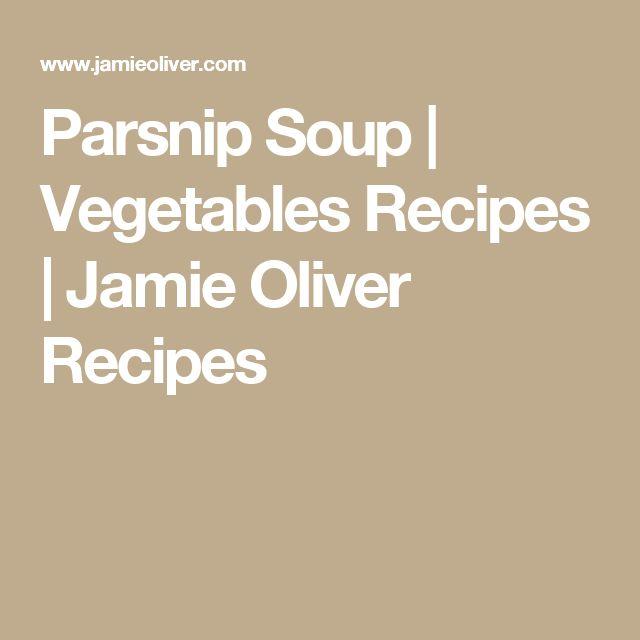 Parsnip Soup | Vegetables Recipes | Jamie Oliver Recipes
