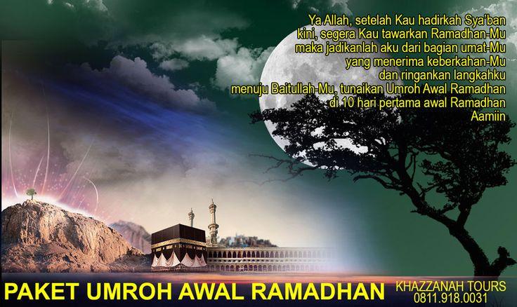 Paket umroh awal Ramadhan untuk meraih 10 hari pertama pada bulan Ramadhan yang penuh dengan limpahan rahmat dan pahala dari Allah SWT. Info 0811.918.0031