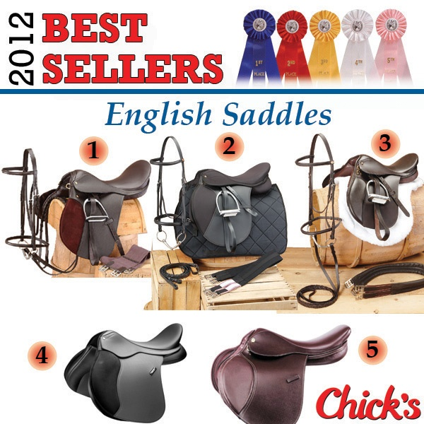 English Saddles  1. Beginners Saddle Package Complete with Pad (http://www.chicksaddlery.com/page/CDS/PROD/EP1)  2. EquiRoyal Pro Am All-Purpose Saddle Package (http://www.chicksaddlery.com/page/CDS/PROD/ERP660)  3. EquiRoyal Regency Event Winner Saddle Package (http://www.chicksaddlery.com/page/CDS/PROD/ES5020)  4. Wintec 500 All-Purpose Saddle with CAIR (http://www.chicksaddlery.com/page/CDS/PROD/WSX500)  5. Kincade Close Contact Saddle (http://www.chicksaddlery.com/page/CDS/PROD/KS7460)