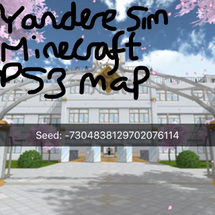 Yandere simulator ps3 minecraft seed  Has whole school with outside
