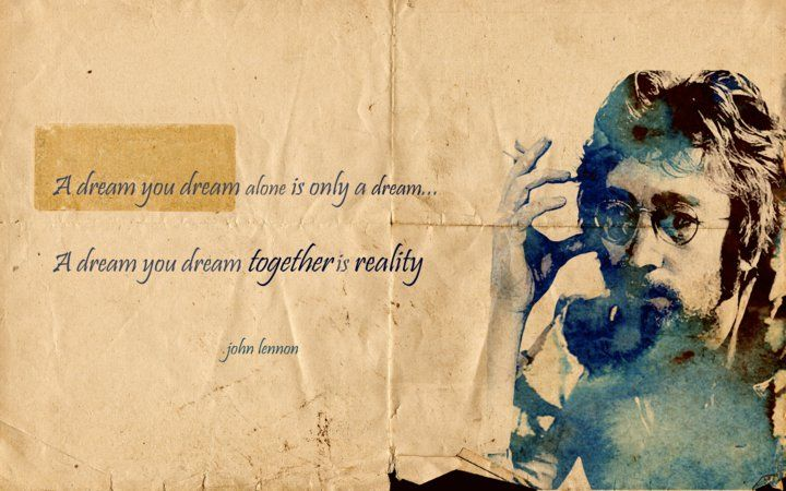 Google Image Result for http://drawem.files.wordpress.com/2011/03/photo-2.jpeg: John Lennon Yoko, Google Image, Dreams, Dream Quotes, John Lennon 3, Google Search, Relationship Quotes, Quotes John
