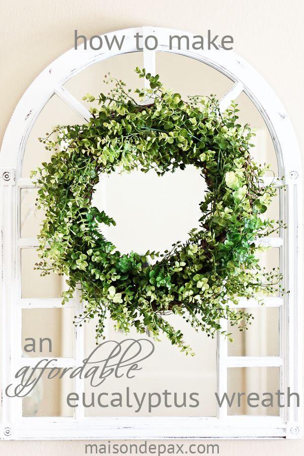 Maison De Pax DIY {Affordable} Eucalyptus Wreath http://www.maisondepax.com/2014/10/diy-eucalyptus-wreath.html via bHome https://bhome.us