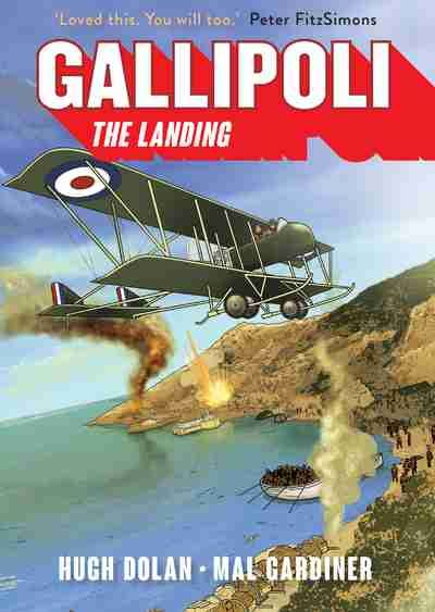 Gallipoli: The Landing - Hugh Dolan & Mal Gardiner