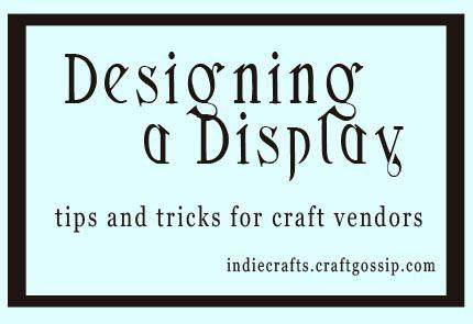 Designing a Display