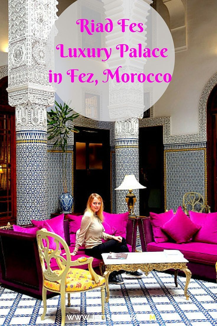 Read about Riad Fes - Luxury Palace in Fez, Morocco   Riad Fes   Best Hotel Fes…