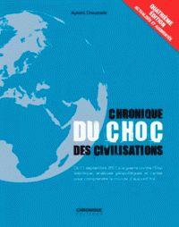 Aymeric Chauprade - Chronique du choc des civilisations. - Agrandir l'image