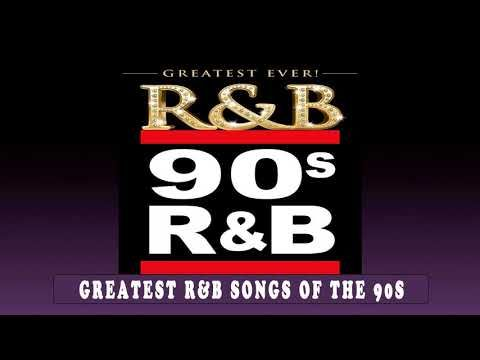 Best R&B 90's Songs Ever - Greatest R&B Songs Of The 90's