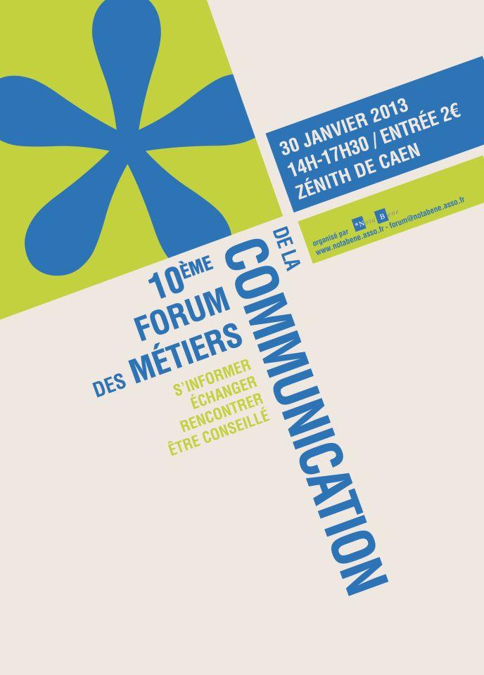 Je participe au 10e Forum des Métiers de la Communication à Caen, le mercredi 31 janvier 2013.