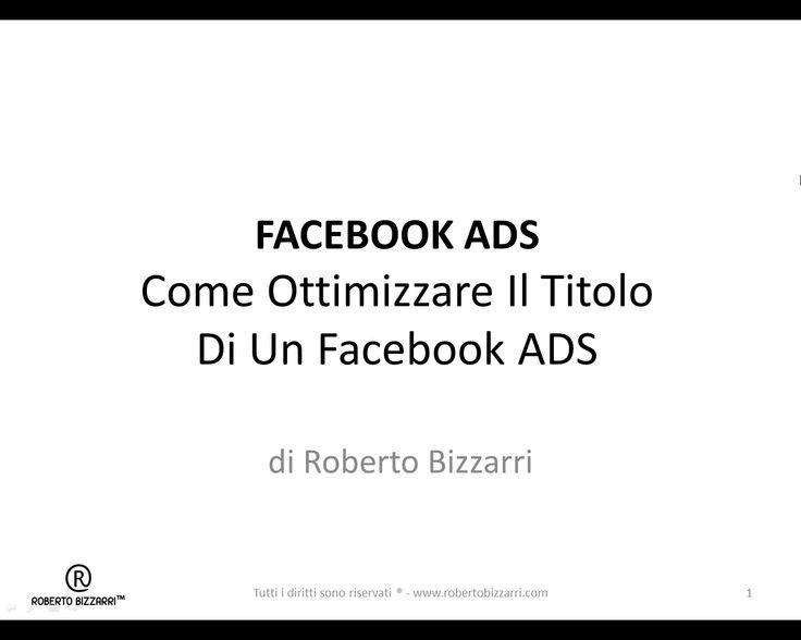 Come Ottimizzare Il Titolo Di Un Facebook ADS