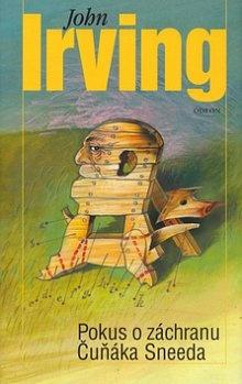 John Irving: Pokus o záchranu Čuňáka Sneeda