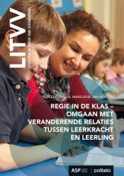 Regie in de klas : omgaan met veranderende relaties tussen leerkracht en leerling -  Faseur, Geert -  plaats in de mediatheek 454.2