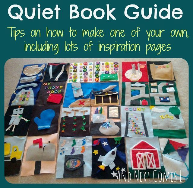 How to make a quiet book guide with lots of quiet book ideas for kids And Next Comes L