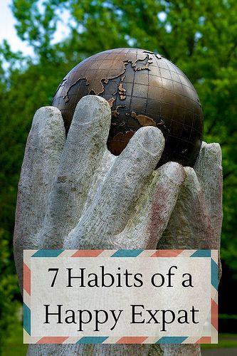 7 Habits of a Happy Expat
