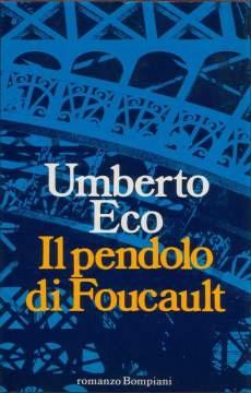 """""""Il pendolo di Foucault"""" Umberto Eco"""