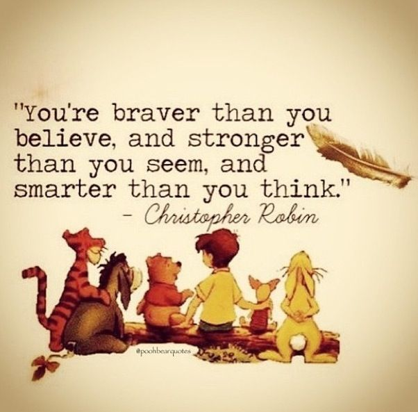Christopher Robin - quote We're taught this from the time we're young children but as we grow older we sometimes forget. Nuu Muu tries to remind us of this when we're exercising or having fun in their dresses. Strong Women