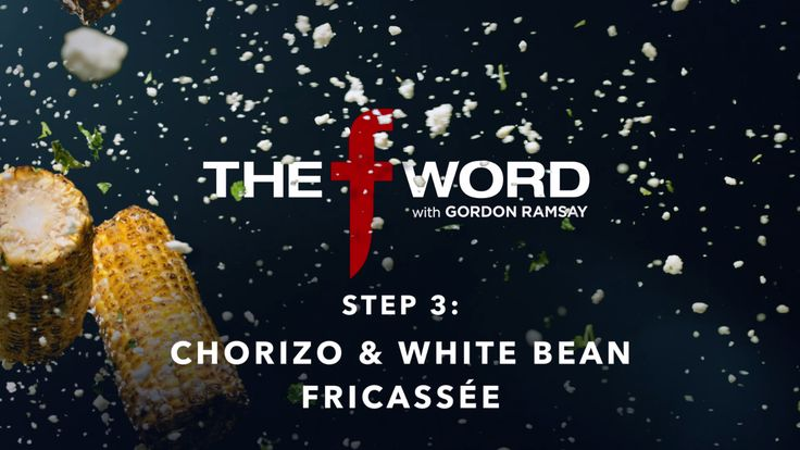 Chef Gordon Ramsay shows how to make chorizo and white bean fricassée.